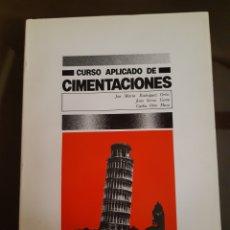 Libri di seconda mano: ARQUITECTURA INGENIERÍA CURSO APLICADO DE CIMENTACIONES 1982. Lote 232268435