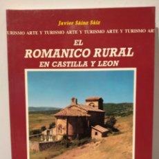 Libros de segunda mano: EL ROMÁNICO RURAL EN CASTILLA Y LEÓN. JAVIER SÁINZ SÁIZ:LANCIA, 2001.. Lote 232468505