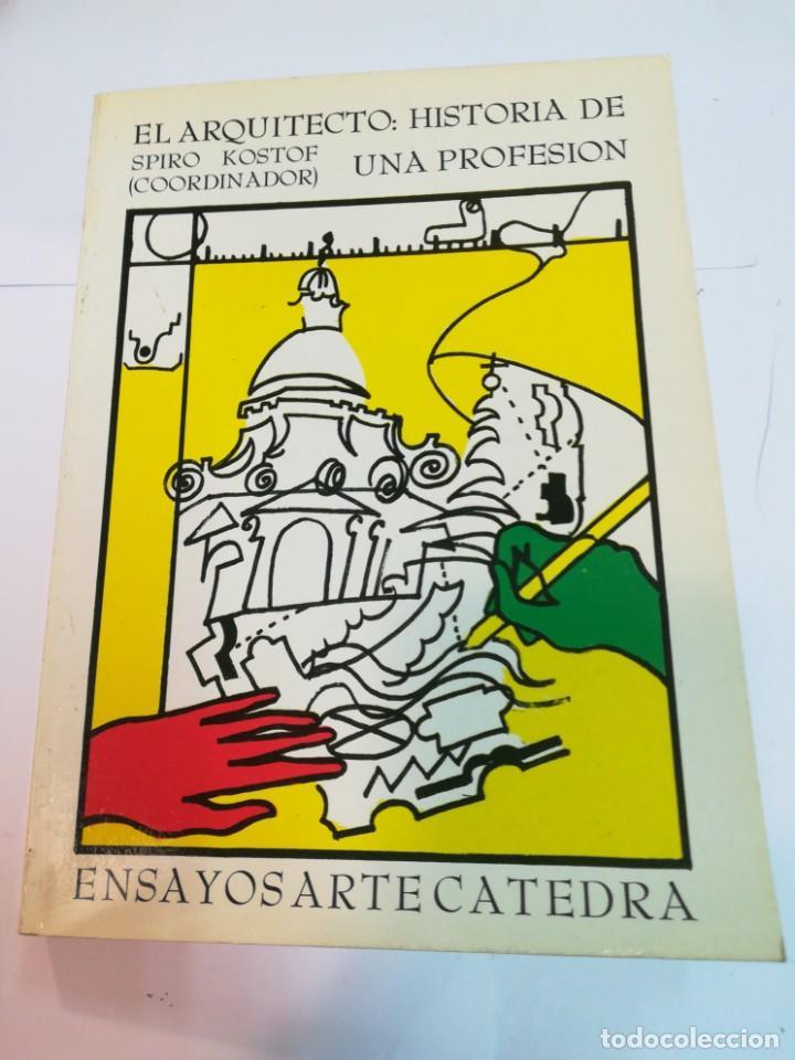 SPIRO KOSTPF (COORD.) EL ARQUITECTO: HISTORIA DE UNA PROFESIÓN SA2231 (Libros de Segunda Mano - Bellas artes, ocio y coleccionismo - Arquitectura)