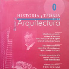 Libros de segunda mano: REVISTA DE HISTORIA Y TEORIA DE LA ARQUITECTURA ESCUELA TECNICA SUPERIOR DE ARQUITECTURA NUMERO 0. Lote 232876265