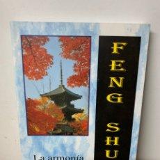 Livres d'occasion: FENG SHUI: LA ARMONIA DEL VIVIR, JUAN M.ALVAREZ. Lote 232576211