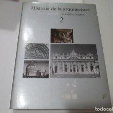 Libros de segunda mano: SPIRO KOSTOF HISTORIA DE LA ARQUITECTURA TOMO II W5113. Lote 234440990