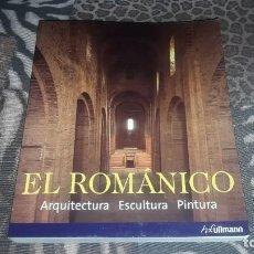 Libri di seconda mano: EL ROMANICO. ARQUITECTURA, ESCULTIRA, PINTURA. EDICION H.F. ULLMANN DE 2011. Lote 234682235