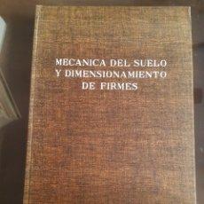 Libri di seconda mano: ARQUITECTURA INGENIERÍA MECÁNICA DEL SUELO Y DIMENSIONAMIENTO DE FIRMES R.L´HERMINIER. Lote 234807360