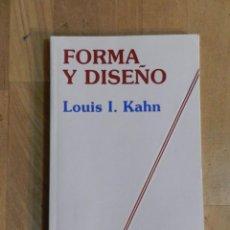 Libri di seconda mano: FORMA Y DISEÑO LOUIS I. KAHN - LIBRO ARQUITECTURA. Lote 235044020
