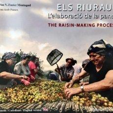 Libri di seconda mano: ELS RIURAUS. LELABORACIO DE LA PANSA. EDICIÓN EN INGLÉS / ESPAÑOL /VALENCIANO. DÉNIA. UVA PASA.. Lote 235127155