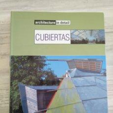 Libros de segunda mano: CUBIERTAS - CONSTRUCCIÓN DE TECHOS - ARQUITECTURA - INSTITUTO MONSA (IME). Lote 235131240