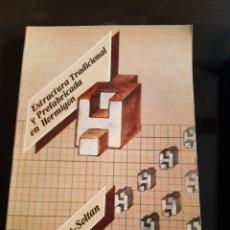 Libros de segunda mano: ARQUITECTURA INGENIERÍA ESTRUCTURA TRADICIONAL Y PREFABRICACIÓN EN HORMIGÓN S.PERESWIET-SOLTAN. Lote 235415985