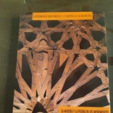 Libros de segunda mano: ARQUITECTURA INGENIERÍA LA MADERA Y LA PIEDRA EN LOS MONUMENTOS PATRIMONIO HISTÓ. CASTILLA-LA MANCHA. Lote 235417565