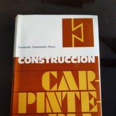 Libros de segunda mano: ARQUITECTURA INGENIERÍA CONSTRUCCIÓN CARPINTERÍA FERNANDO CASSINELLO PÉREZ. Lote 235443110