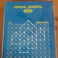 Libros de segunda mano: ARQUITECTURA INGENIERÍA CONSTRUCCIÓN MANUAL EDIFICACIÓN URALITA. Lote 235446755