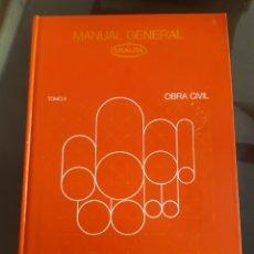 Libros de segunda mano: ARQUITECTURA INGENIERÍA CONSTRUCCIÓN MANUAL OBRA CIVIL URALITA. Lote 235450685