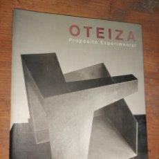 Libros de segunda mano: OTEIZA - PROPÓSITO EXPERIMENTAL. Lote 235546400