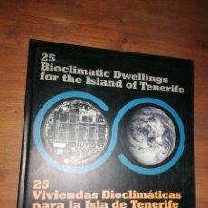 Libros de segunda mano: 25 VIVIENDAS BIOCLIMATICAS PARA LA ISLA DE TENERIFE. Lote 235568115