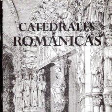Libri di seconda mano: CATEDRALES ROMÁNICAS - ISABEL FRONTON SIMÓN. Lote 235667110