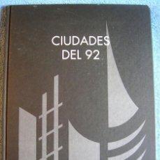 Libri di seconda mano: CIUDADES DEL 92 - POR CUBIERTAS MZOV - EDIT. TURNER LIBROS 1992 - ARQUITECTURA. Lote 235845490