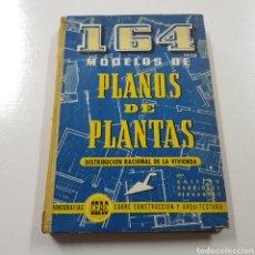 Libros de segunda mano: 164 MODELOS DE PLANOS DE PLANTAS - DISTRIBUCION RACIONAL DE LA VIVIENDA - CEAC 1959. Lote 237068195