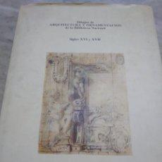 Libros de segunda mano: PRPM 38 DIBUJOS DE ARQUITECTURA Y ORNAMENTACIÓN SIGLOS XVI Y XVII. Lote 237204510