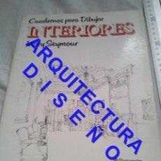 Libros de segunda mano: INTERIORES CUADERNOS PARA DIBUJAR MARY SEYMOUR PARRAMON ARQUITECTURA AQ9. Lote 237308540