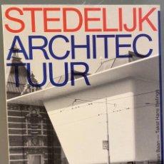 Libros de segunda mano: STEDELIJK ARCHITECTUUR. Lote 237311180