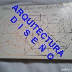 Libros de segunda mano: MANUAL DE DIBUJO ARQUITECTONICO F CHING ARQUITECTURA AQ10. Lote 237334525
