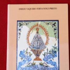 Libros de segunda mano: LA BASTIDA ( ERMITA DE NUESTRA SEÑORA DE LA BASTIDA ) - TOLEDO. Lote 237537870