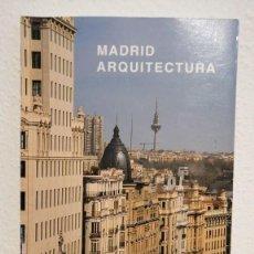 Libros de segunda mano: MADRID ARQUITECTURA ED MUNILA LERIA GRAN VIA CASTELLANA M-30 20X14CMS. Lote 237948645