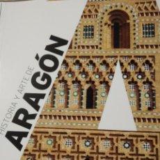 Libros de segunda mano: HISTORIA Y ARTE. ARAGÓN. JOSÉ LUIS CORRAL.ART DUOMO 2016.. Lote 240132800