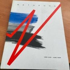 Libros de segunda mano: MATARONA JORDI CUYAS JAUME SIMON CATALEG PRIMERA INSTAL.LACIO DE L'ESCULTURA MATARO 1986 (COIB192). Lote 242194465