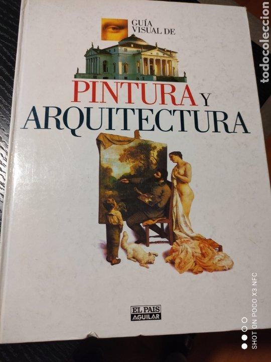 GUÍA VISUAL DE PINTURA Y ARQUITECTURA (Libros de Segunda Mano - Bellas artes, ocio y coleccionismo - Arquitectura)