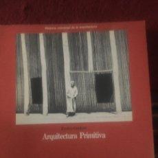 Libri di seconda mano: ARQUITECTURA PRIMITIVA - ENRICO GUIDONI / AGUILAR. Lote 242947370
