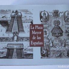 Libros de segunda mano: LA PLAZA MAYOR DE LAS ESPAÑAS. CATÁLOGO DE LA EXPOSICIÓN. MADRID 2000. Lote 243545555