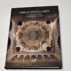 Libri di seconda mano: OBRAS SINGULARES DE LA ARQUITECTURA Y LA INGENIERIA EN ESPAÑA - VVAA. Lote 228451830