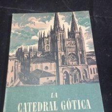 Libros de segunda mano: LA CATEDRAL GOTICA - COLECCION ESTUDIO Nº9 SEIX BARRAL 1942. Lote 243984565