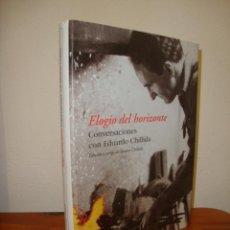 Libros de segunda mano: ELOGIO DEL HORIZONTE. CONVERSACIONES CON EDUARDO CHILLIDA - DESTINO, IMAGO MUNDI - MUY BUEN ESTADO. Lote 244951975