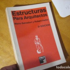 Livros em segunda mão: ESTRUCTURAS PARA ARQUITECTOS - HELLER, ROBERT AND SALVADORI, MARIO BUEN ESTADO. Lote 245201950