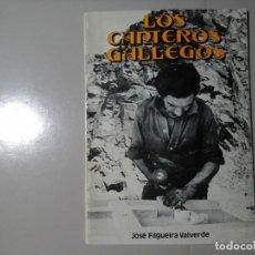 Livros em segunda mão: JOSÉ FILGUEIRA VALVERDE. LOS CANTEROS GALLEGOS. 1ª EDICIÓN 1976. AMIGOS DE LOS PAZOS. GALICIA.RARO. Lote 245497370
