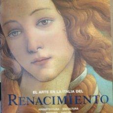 Libros de segunda mano: EL ARTE DEL RENACIMIENTO EN ITALIA. ARQUITECTURA, ESCULTURA, PINTURA, DIBUJO. - TOMAN, ROLF (EDITADO. Lote 245911170