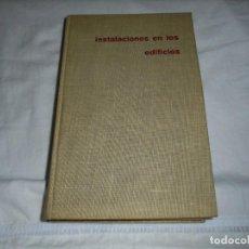 Libros de segunda mano: INSTALACIONES EN LOS EDIFICIOS.CHARLES MERRICK.EDITORIAL GUSTAVO GILI BARCELONA 1969. Lote 246145405