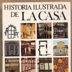 Libros de segunda mano: HISTORIA ILUSTRADA DE LA CASA DIRIGIDA POR ETTORE CAMESASCA, VV.AA. EDITORIAL NOGUER 1971. Lote 247774310