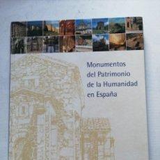 Libros de segunda mano: LIBRO MONUMENTOS DEL PATRIMONIO DE LA HUMANIDAD EN ESPAÑA.. Lote 248056680