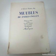 Libros de segunda mano: LIBRO MUEBLES DE ESTILO INGLÉS. Lote 248217640