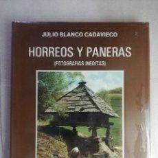 Libros de segunda mano: NUEVO - HORREOS Y PANERAS. JULIO BLANCO CADOVIEDO. - NUEVO PRECINTADO. Lote 250276200