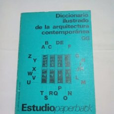 Libros de segunda mano: DICCIONARIO ILUSTRADO DE LA ARQUITECTURA CONTEMPORÁNEA. Lote 251811910