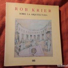 Livros em segunda mão: SOBRE LA ARQUITECTURA, DE ROB KRIER. GUSTAVO GIL. URBANISMO, PINTURA. Lote 252693370