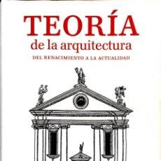 Libros de segunda mano: TEORIA DE LA ARQUITECTURA DEL RENACIMIENTO A LA ACTUALIDAD. VV.AA. TASCHEN.. Lote 252983660