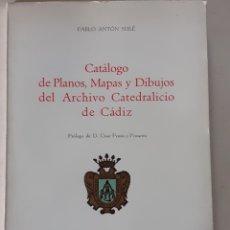 Libros de segunda mano: LIBRO CATÁLOGO DE PLANOS, MAPAS Y DIBUJOS DEL ARCHIVO CATEDRALICIO DE CÁDIZ. Lote 252998540