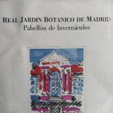 Libros de segunda mano: REAL JARDIN BOTANICO DE MADRID. PABELLÓN DE INVERNÁCULOS, CARMEN AÑÓN, CSIC 1983. Lote 253773305