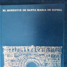 Libros de segunda mano: EL MONESTRIR DE SANTA MARIA DE RIPOLL. EDUARD JUNYENT. 1975.. Lote 253998000