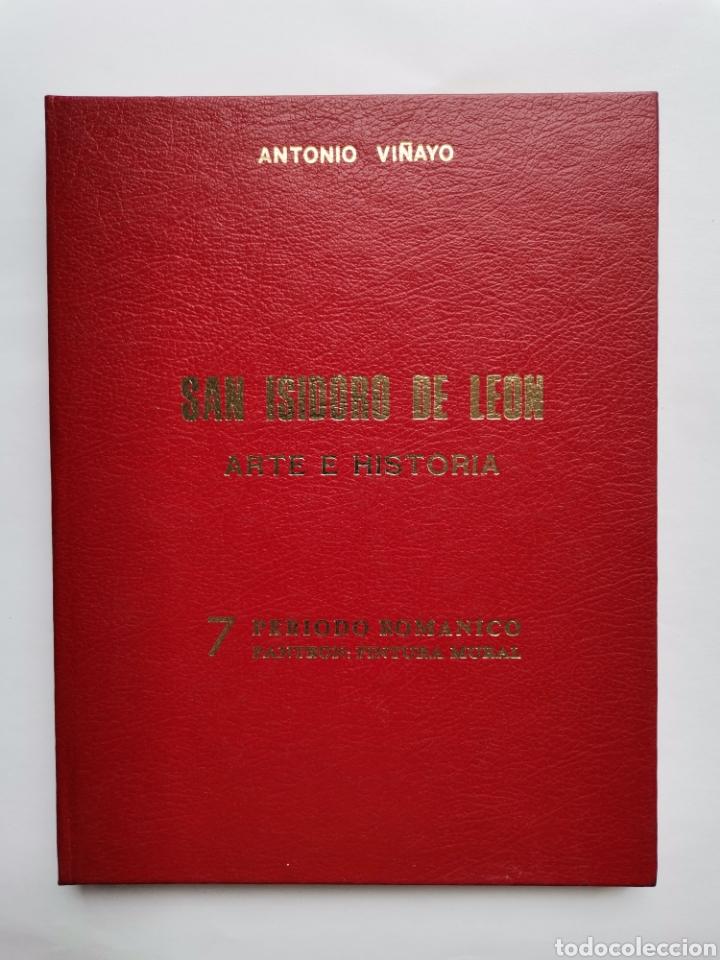 SAN ISIDORO DE LEÓN ARTE E HISTORIA PERIODO ROMÁNICO PANTEÓN PINTURA MURAL CON DIAPOSITIVAS (Libros de Segunda Mano - Bellas artes, ocio y coleccionismo - Arquitectura)
